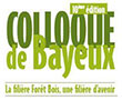 10th edition of the Bayeux Colloquium for professionals in the forest-wood industry in Basse-Normandie
