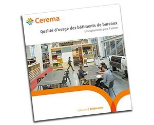 Cerema publishes a book on the quality of use of office buildings