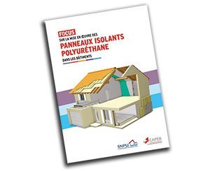 """SNPU presents its """"focus"""" on the implementation of polyurethane insulating panels in buildings"""