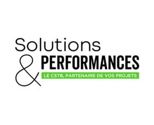 Le CSTB lance sa nouvelle newsletters d'information gratuite : « Solutions & Performances »