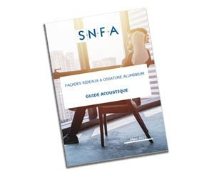 SNFA publishes the first guide dedicated to the acoustics of aluminum frame curtain facades