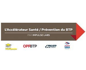 "3 new start-ups integrate the accelerator ""Health - Prevention in the construction industry"""