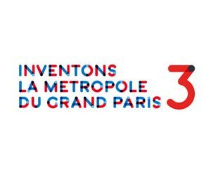 "Launch of the 3rd edition of the call for innovative urban projects ""Inventons la Métropole du Grand Paris"""