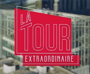 """""""La Tour Extraordinaire"""": the web series that takes you behind the scenes of the Saint-Gobain Tower"""