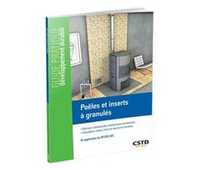 """Publication of practical guide to sustainable development CSTB """"Pellet stoves and inserts"""""""