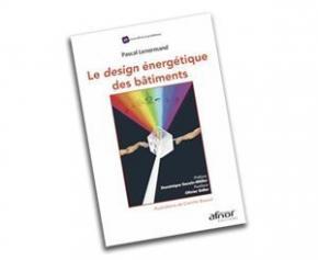 Le design énergétique des bâtiments vient de paraître