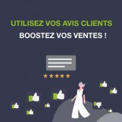Boostez vos ventes grâce aux avis de clients