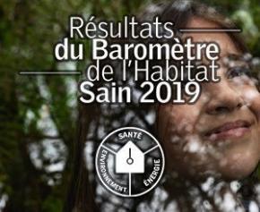 Décryptage des résultats du Baromètre de l'Habitat Sain 2019