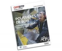 L'OPPBTP édite un nouveau guide pour réduire l'exposition des salariés aux poussières de bois